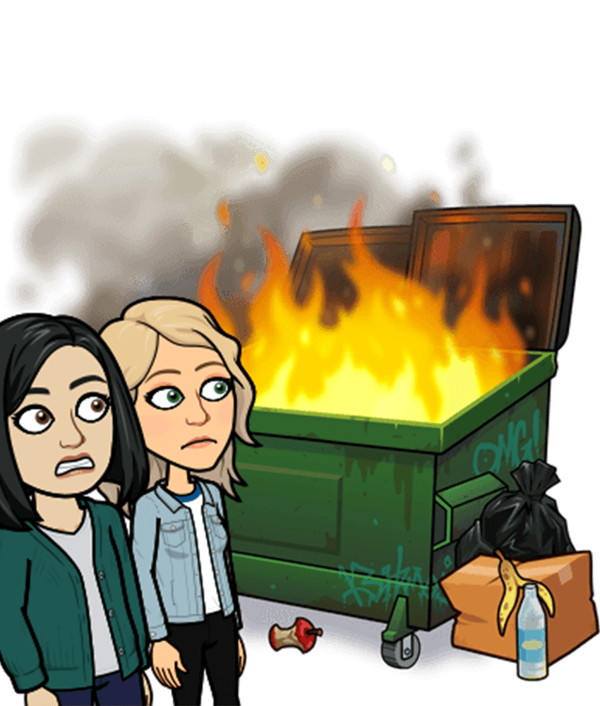 two bitmoji staring at a dumpster fire they definitely did not start.