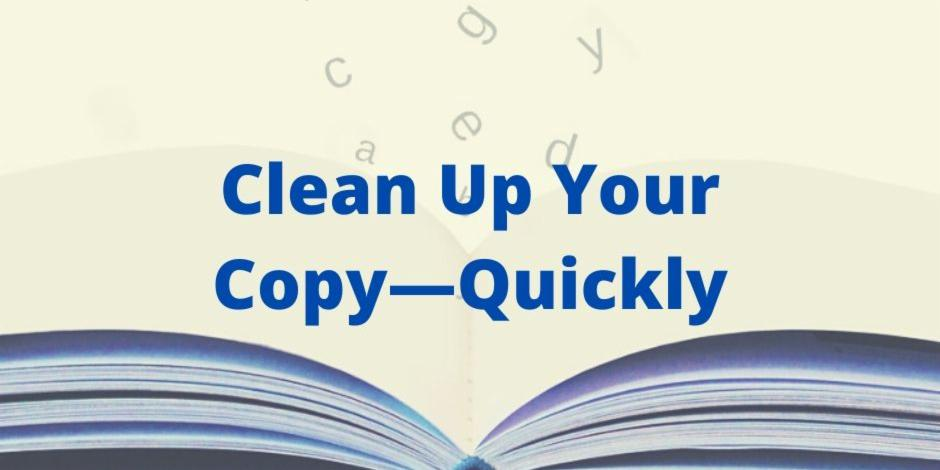 Clean Up Your Copy Quickly
